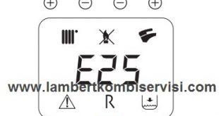 Lambert Kombi E25 Arıza Kodu ve Çözümü
